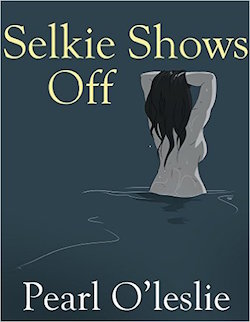 Selkie Shows off