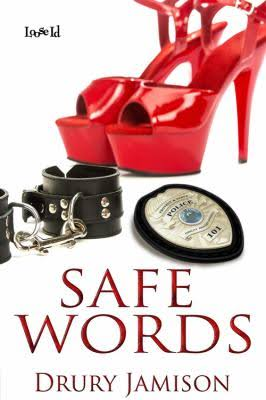 Safe words by Drury Jamison